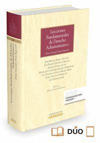 LECCIONES FUNDAMENTALES DE DERECHO ADMINISTRATIVO (PAPEL + E-BOOK) (PARTE GENERAL Y PARTE ESPECIAL)
