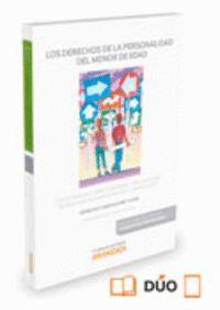 LOS DERECHOS DE LA PERSONALIDAD DEL MENOR DE EDAD (PAPEL + E-BOOK) SU EJERCICIO EN EL ÁMBITO SANITAR