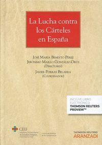 LA LUCHA CONTRA LOS CÁRTELES EN ESPAÑA (PAPEL + E-BOOK)