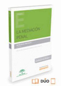 LA MEDIACIÓN PENAL (PAPEL + E-BOOK)