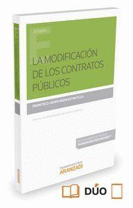 LA MODIFICACIÓN DE LOS CONTRATOS PÚBLICOS (PAPEL + E-BOOK)