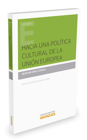 HACIA UNA POLTICA CULTURAL DE LA UNIÓN EUROPEA