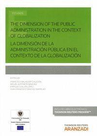 LA DIMENSIÓN DE LA ADMINISTRACIÓN PÚBLICA EN EL CONTEXTO DE LA GLOBALIZACIÓN (PAPEL + E-BOOK)