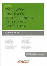 SOCIAL WORK CHALLENGES IN THE XXI CENTURY: PERSPECTIVES FROM THE USA (PAPEL + E-BOOK)