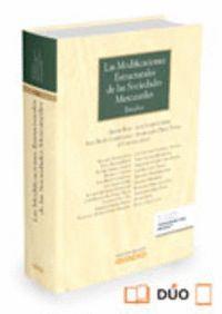 LAS MODIFICACIONES ESTRUCTURALES DE LAS SOCIEDADES MERCANTILES (PAPEL + E-BOOK) ESTUDIOS