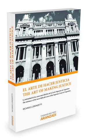 EL ARTE DE HACER JUSTICIA/THE ART OF MAKING JUSTICE