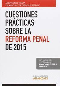 CUESTIONES PRÁCTICAS SOBRE LA REFORMA PENAL DE 2015 (PAPEL + E-BOOK)