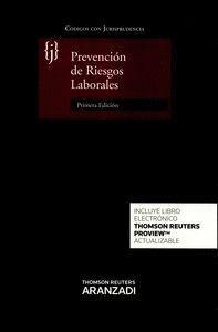 PREVENCIÓN DE RIESGOS LABORALES (PAPEL + E-BOOK) CODIGO CON JURISPRUDENCIA