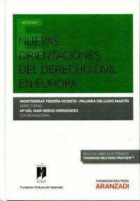 NUEVAS ORIENTACIONES DEL DERECHO CIVIL EN EUROPA (PAPEL + E-BOOK)