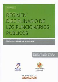 RÉGIMEN DISCIPLINARIO DE LOS FUNCIONARIOS PÚBLICOS (PAPEL + E-BOOK)