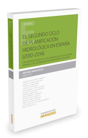 EL SEGUNDO CICLO DE PLANIFICACIÓN HIDROLÓGICA EN ESPAÑA (2010-2014)
