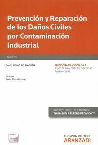 PREVENCIÓN Y REPARACIÓN DE LOS DAÑOS CIVILES POR CONTAMINACIÓN INDUSTRIAL (PAPEL + E-BOOK) DE LA REG