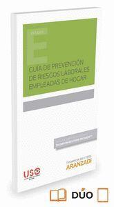 GUA DE PREVENCIÓN DE RIESGOS LABORALES EMPLEADAS DE HOGAR (PAPEL + E-BOOK) (INCLUYE LIBRO ELECTRONI