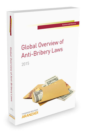 GLOBAL OVERVIEW OF ANTI-BRIBERY LAWS. 2015