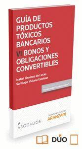 GUA DE PRODUCTOS TÓXICOS BANCARIOS VI. BONOS Y OBLIGACIONES CONVERTIBLES (PAPEL + E-BOOK)