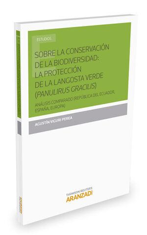 SOBRE LA CONSERVACIÓN DE LA BIODIVERSIDAD: LA PROTECCIÓN DE LA LANGOSTA VERDE (PANULIRUS GRACILIS)