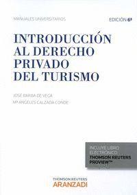INTRODUCCIÓN AL DERECHO PRIVADO DEL TURISMO (PAPEL + E-BOOK) (DUO)