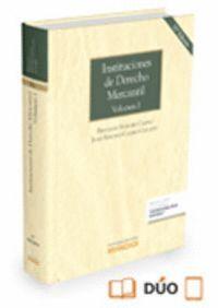 INSTITUCIONES DE DERECHO MERCANTIL. VOLUMEN I (PAPEL + E-BOOK)