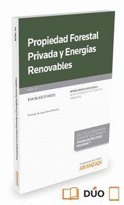 PROPIEDAD FORESTAL PRIVADA Y ENERGAS RENOVABLES (PAPEL + E-BOOK) REVISTA DERECHO AMBIENTAL Nº 24