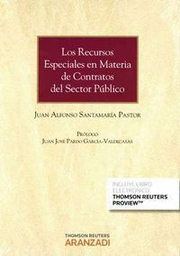 LOS RECURSOS ESPECIALES EN MATERIA DE CONTRATOS DEL SECTOR PÚBLICO (PAPEL + E-BOOK)