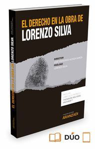 EL DERECHO EN LA OBRA DE LORENZO SILVA (PAPEL + E-BOOK)
