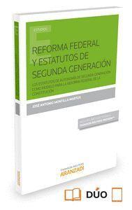 REFORMA FEDERAL Y ESTATUTOS DE SEGUNDA GENERACIÓN (PAPEL + E-BOOK) LOS ESTATUTOS DE AUTONOMIA DE SEG