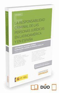 LA RESPONSABILIDAD CRIMINAL DE LAS PERSONAS JURDICAS EN LATINOAMÉRICA Y EN ESPAÑA  (PAPEL + E-BOOK)