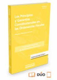 LOS PRINCIPIOS Y GARANTAS CONSTITUCIONALES EN LAS ORDENANZAS FISCALES (PAPEL + E-BOOK)