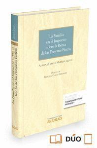 LA FAMILIA EN EL IMPUESTO SOBRE LA RENTA DE LAS PERSONAS FSICAS (PAPEL + E-BOOK) (PAPEL + LIBRO ELE