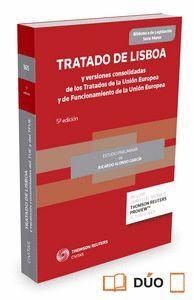 TRATADO DE LISBOA Y VERSIONES CONSOLIDADAS DE LOS TRATADOS DE LA UNIÓN EUROPEA Y DE FUNCIONAMIENTO D
