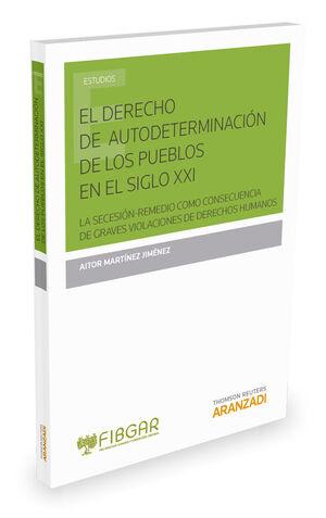 EL DERECHO DE AUTODETERMINACIÓN DE LOS PUEBLOS EN EL S. XXI