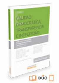 CALIDAD DEMOCRÁTICA, TRANSPARENCIA E INTEGRIDAD (PAPEL + E-BOOK)