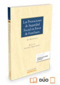 LAS PRESTACIONES DE SEGURIDAD SOCIAL EN FAVOR DE FAMILIARES (PAPEL + E-BOOK)
