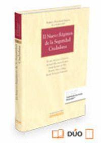 EL NUEVO RÉGIMEN DE LA SEGURIDAD CIUDADANA (PAPEL + E-BOOK)