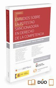 ESTUDIOS SOBRE LA POTESTAD SANCIONADORA EN DERECHO DE LA COMPETENCIA (PAPEL + E-BOOK)