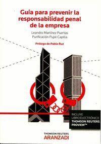 GUA PARA PREVENIR LA RESPONSABILIDAD PENAL DE LA EMPRESA (PAPEL + E-BOOK)