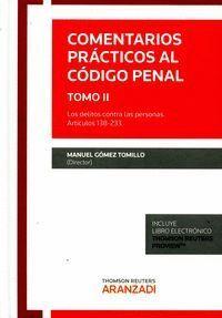 COMENTARIOS PRÁCTICOS AL CÓDIGO PENAL. TOMO II (PAPEL + E-BOOK) LOS DELITOS CONTRA LAS PERSONAS. ART
