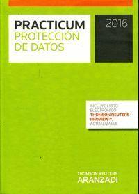 PRACTICUM PROTECCIÓN DE DATOS 2016  (PAPEL + E-BOOK)