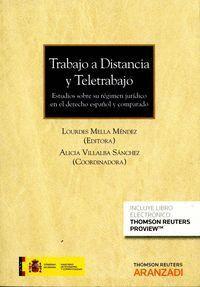 TRABAJO A DISTANCIA Y TELETRABAJO   (PAPEL + E-BOOK) ESTUDIOS SOBRE SU RÉGIMEN JURDICO EN EL DERECH