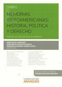 MEMORIAS IBEROAMERICANAS: HISTORIA, POLTICA Y DERECHO (PAPEL + E-BOOK)