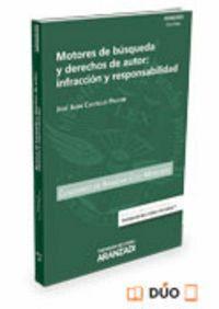 MOTORES DE BÚSQUEDA Y DERECHOS DE AUTOR: INFRACCIÓN Y RESPONSABILIDAD (PAPEL + E-BOOK)