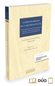 LA RESPONSABILIDAD EN LA SEGURIDAD SOCIAL (PAPEL + E-BOOK) XIV JORNADAS DE LA ASOCIACIÓN PROFESIONAL