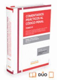 COMENTARIOS PRÁCTICOS AL CÓDIGO PENAL. TOMO VI (PAPEL + E-BOOK) DELITOS CONTRA LA CONSTITUCIÓN, EL O