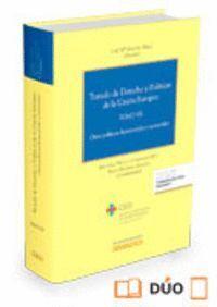 TRATADO DE DERECHO Y POLTICAS DE LA UNIÓN EUROPEA (TOMO VII) (PAPEL + E-BOOK) OTRAS POLTICAS HORIZ