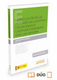 LA REGULACIÓN DE LAS ENTIDADES NO LUCRATIVAS Y EL MECENAZGO (PAPEL + E-BOOK) CUESTIONES PENDIENTES P