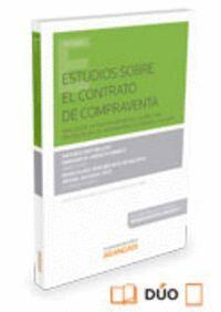 ESTUDIOS SOBRE EL CONTRATO DE COMPRAVENTA (PAPEL + E-BOOK) ANÁLISIS DE LA TRANSPOSICIÓN DE LA DIRECT