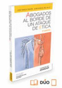 ABOGADOS AL BORDE DE UN ATAQUE DE ÉTICA  (PAPEL + E-BOOK)