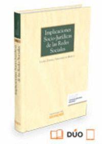 IMPLICACIONES SOCIO-JURDICAS DE LAS REDES SOCIALES (PAPEL + E-BOOK)