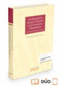 LA DEFENSA DE LOS INTERESES COLECTIVOS EN EL CONTENCIOSO-ADMINISTRATIVO (PAPEL + E-BOOK) LEGITIMACIÓ