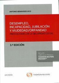 DESEMPLEO, INCAPACIDAD, JUBILACIÓN Y VIUDEDAD/ORFANDAD (PAPEL + E-BOOK) PRESTACIONES DE LA SEGURIDAD